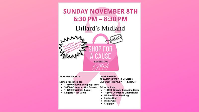This weekend the Midland Dillard's will be hosting a shopping event for Pink the Basin.