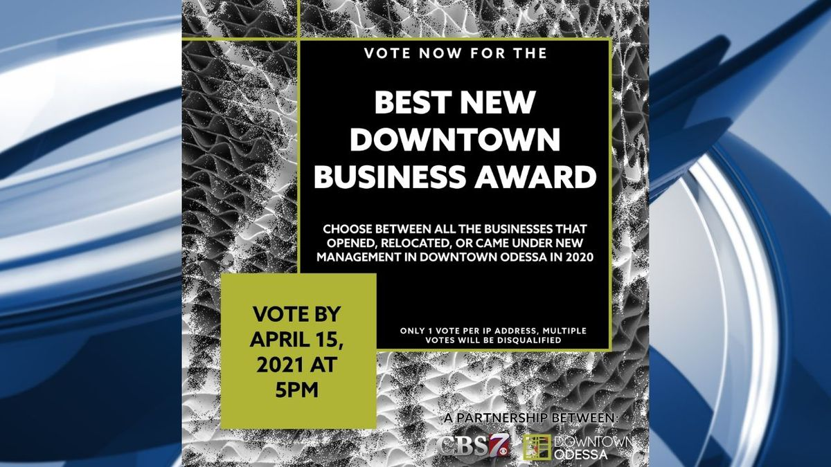 Downtown Odessa is looking to award the Best New Downtown Business from 2020.